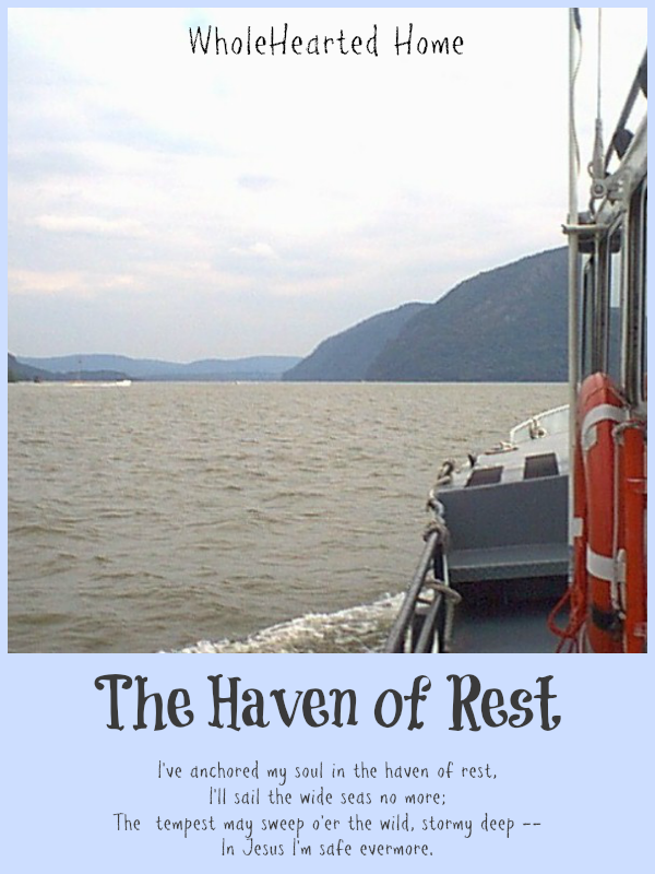 The Haven of Rest {WholeHearted Home}