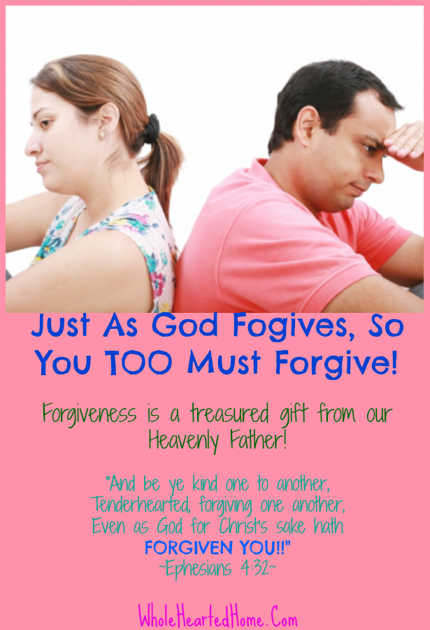 You TOO Must Forgive {WholeHearted Home}
