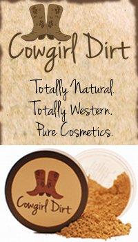Go Totally Natural with Cowgirl Dirt Cosmetics!