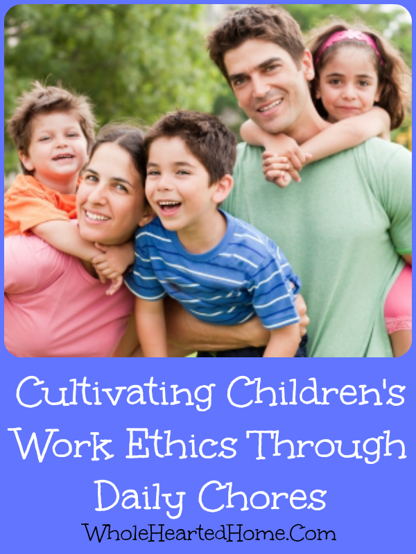 Cultivating Children's Work Ethics Through Daily Chores