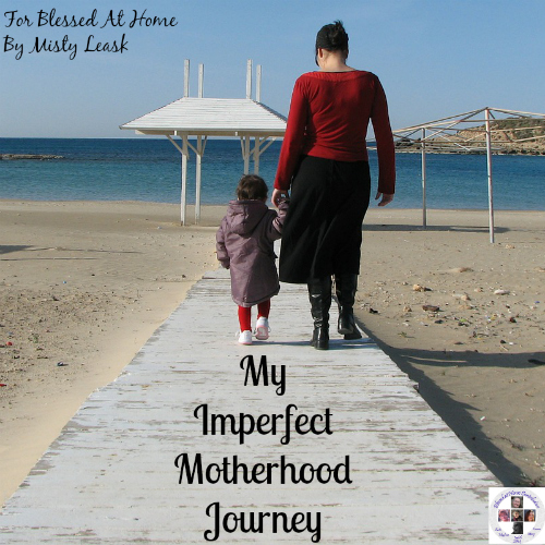 my imperfect motherhood journey   wholehearted home