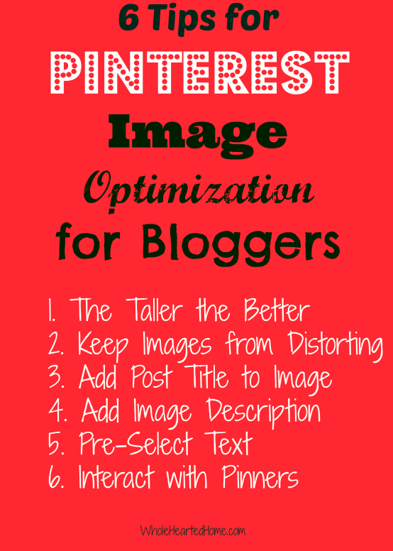 6 Tips for Pinterest Image Optimization for Bloggers {WholeHearted Home}