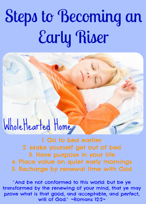 Steps to Becoming an Early Riser {WholeHearted Home}