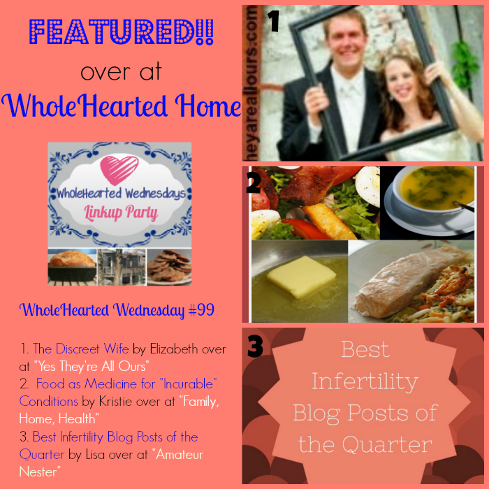 WholeHearted Wednesday #99 {WholeHearted Home}