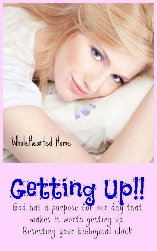 Getting Up {WholeHearted Home}