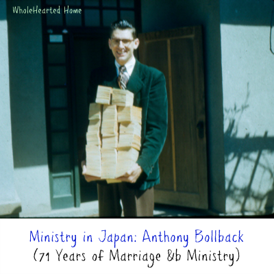 Ministry in Japan {WholeHearted Home}