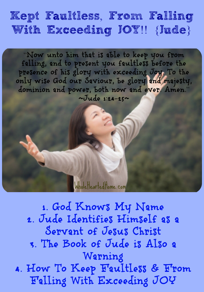 Kept Faultless From Falling With Exceeding JOY!! {Jude} -  WholeHearted Home (GMG)