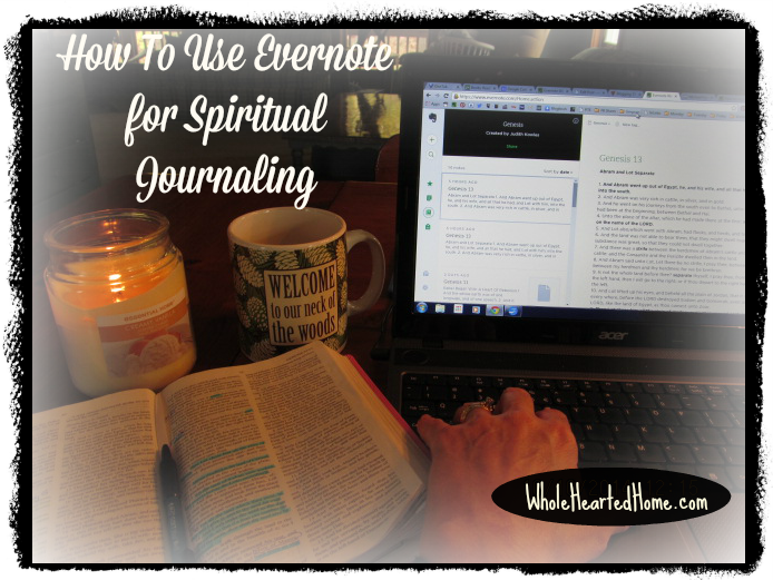 How To Use Evernote for Spiritual Journaling {WholeHearted Home}