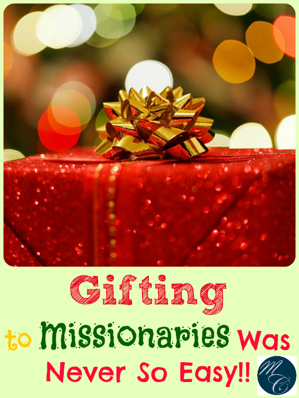 Gifting to Missionaries Was Never So Easy