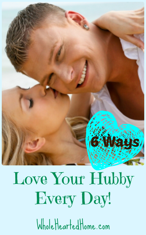 Love Your Hubby Every Day